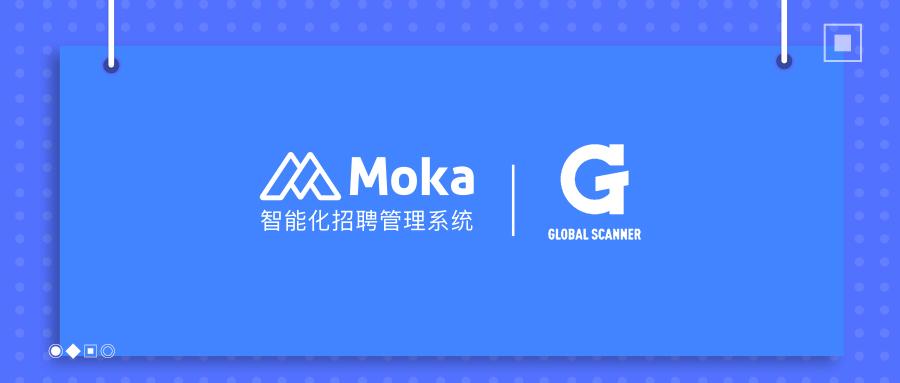 「环球捕手」招聘解决方案–与猎头高效沟通-Moka智能化招聘系统